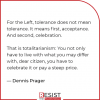 Dennis Prager - Tolerance and Totalitarianism