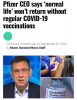 """Pfizer CEO, """"No Normal Life without VACCINATIONS!"""""""